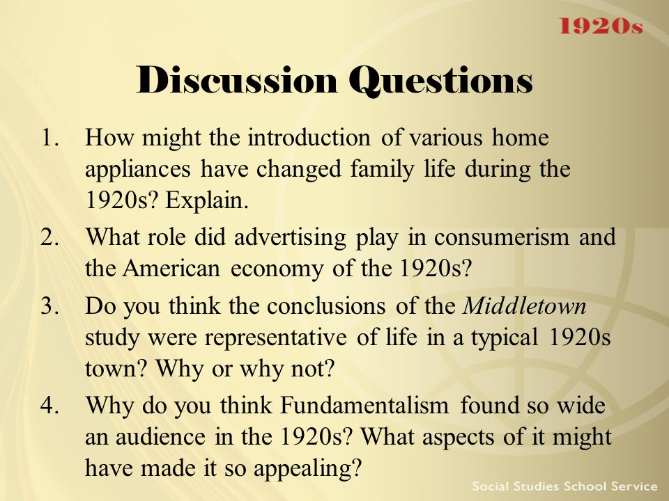 Discussion Questions How might the introduction of various home appliances have changed family life during the 1920s Explain.