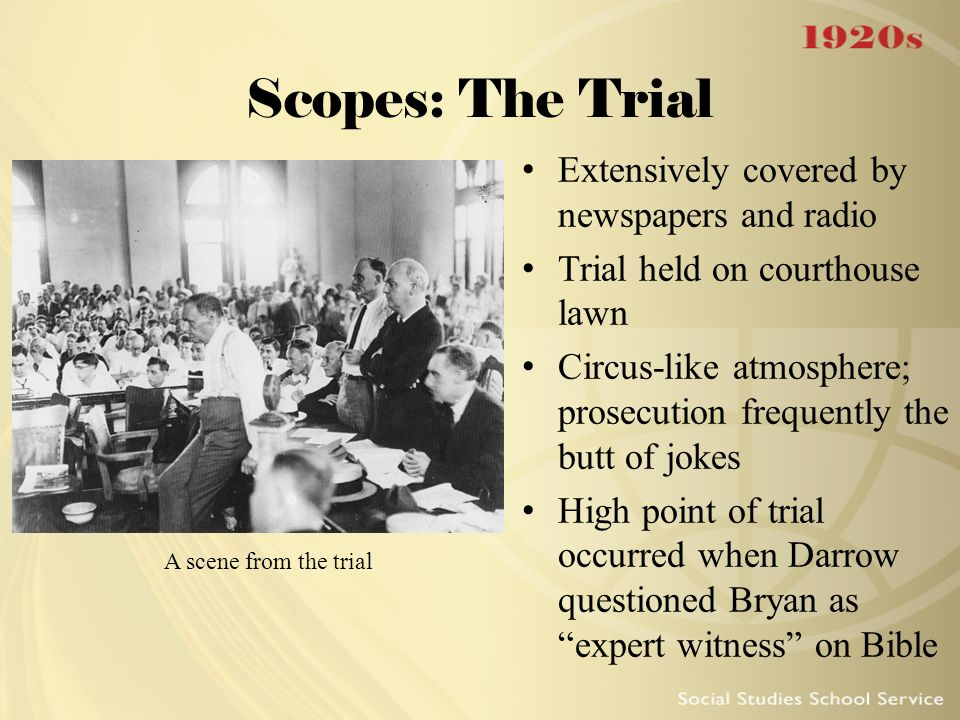 Scopes: The Trial Extensively covered by newspapers and radio