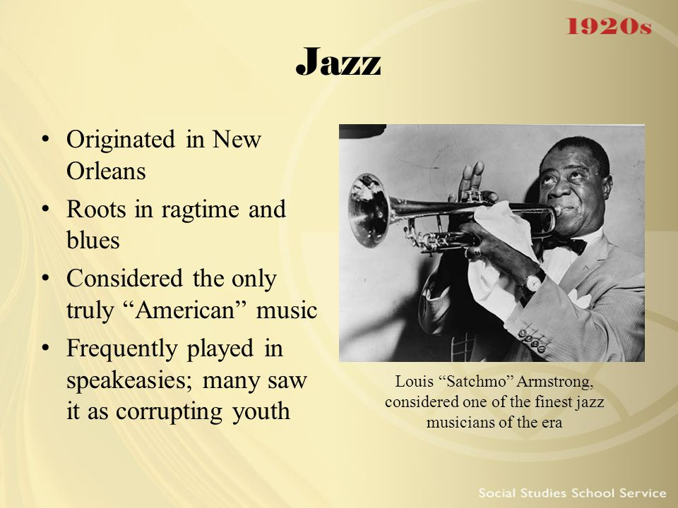 Jazz Originated in New Orleans Roots in ragtime and blues