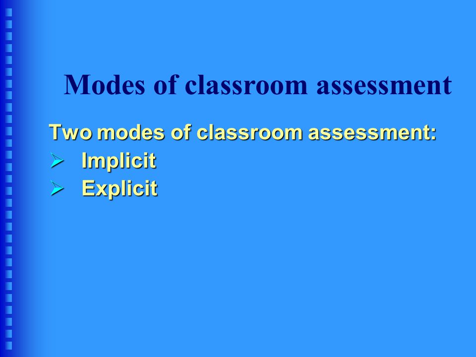 Modes of classroom assessment