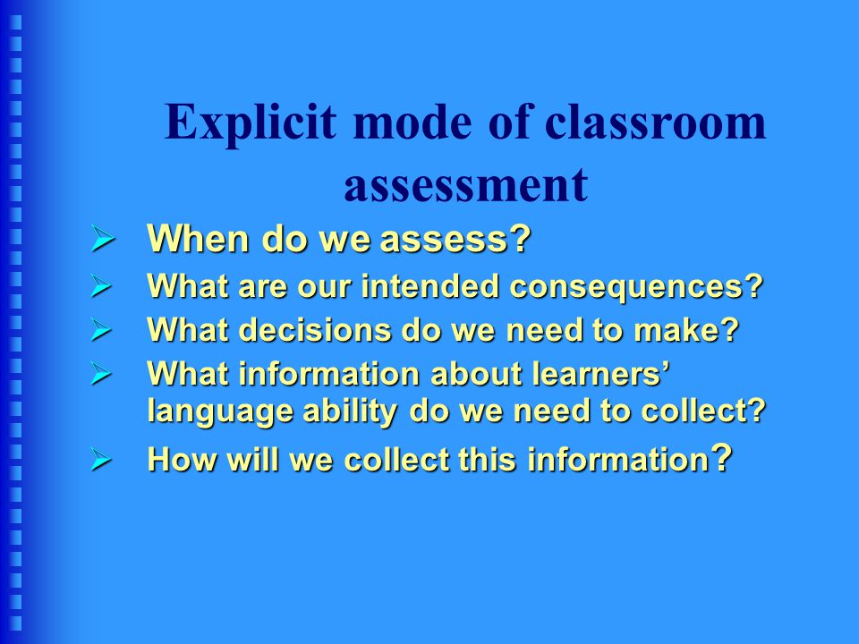 Explicit mode of classroom assessment