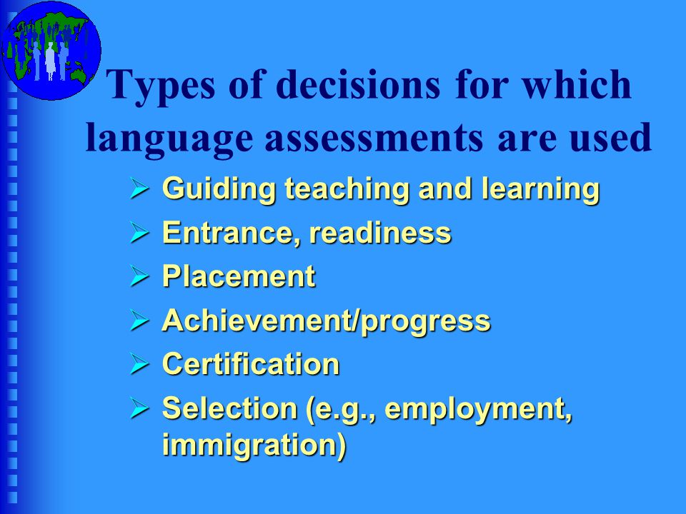 Types of decisions for which language assessments are used