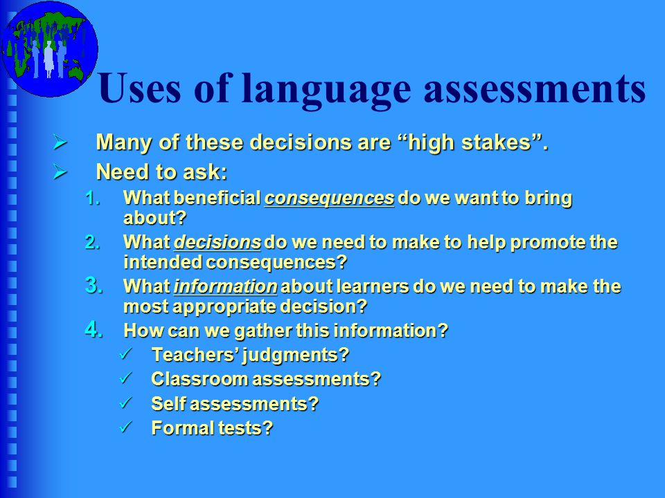 Uses of language assessments