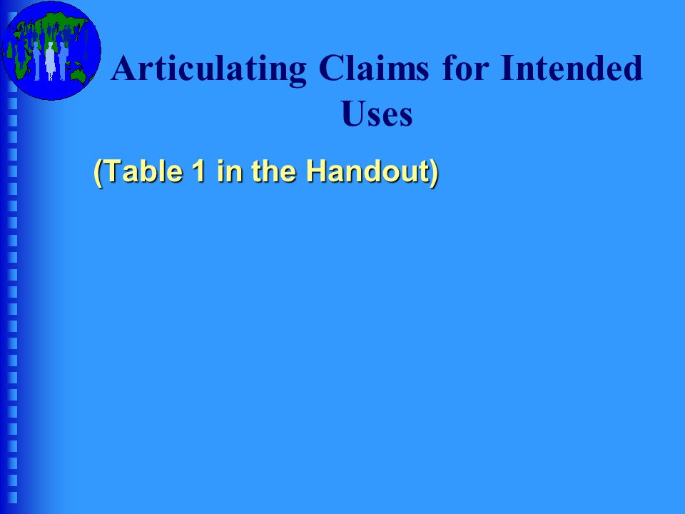 Articulating Claims for Intended Uses