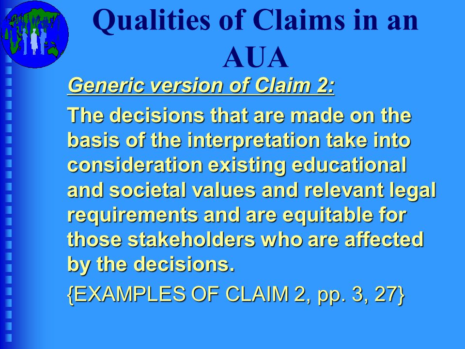 Qualities of Claims in an AUA
