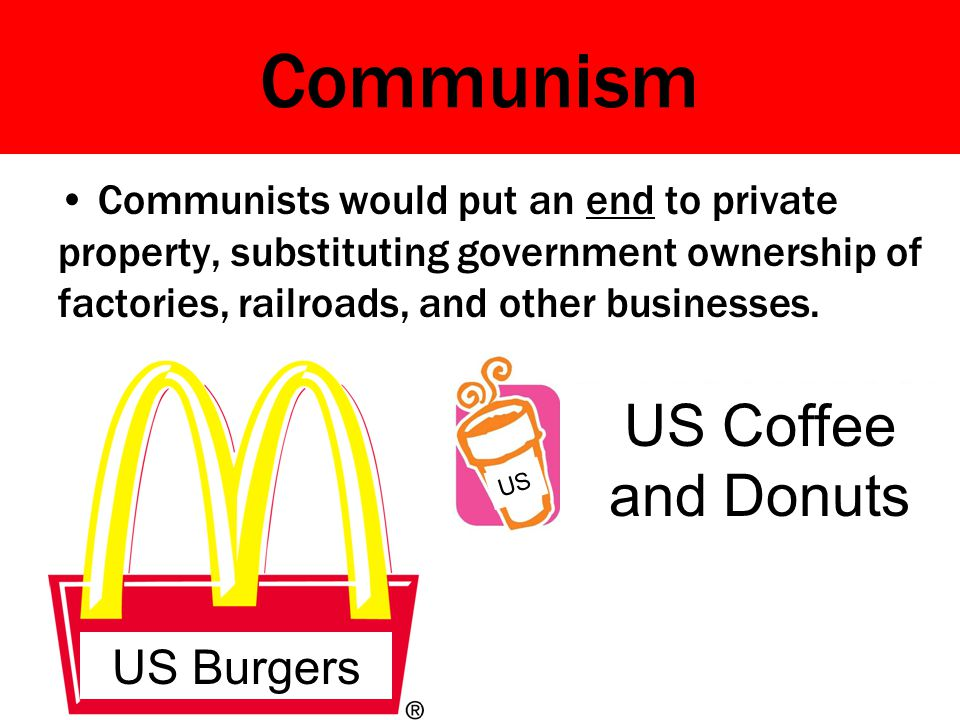 Communism US Coffee and Donuts US Burgers