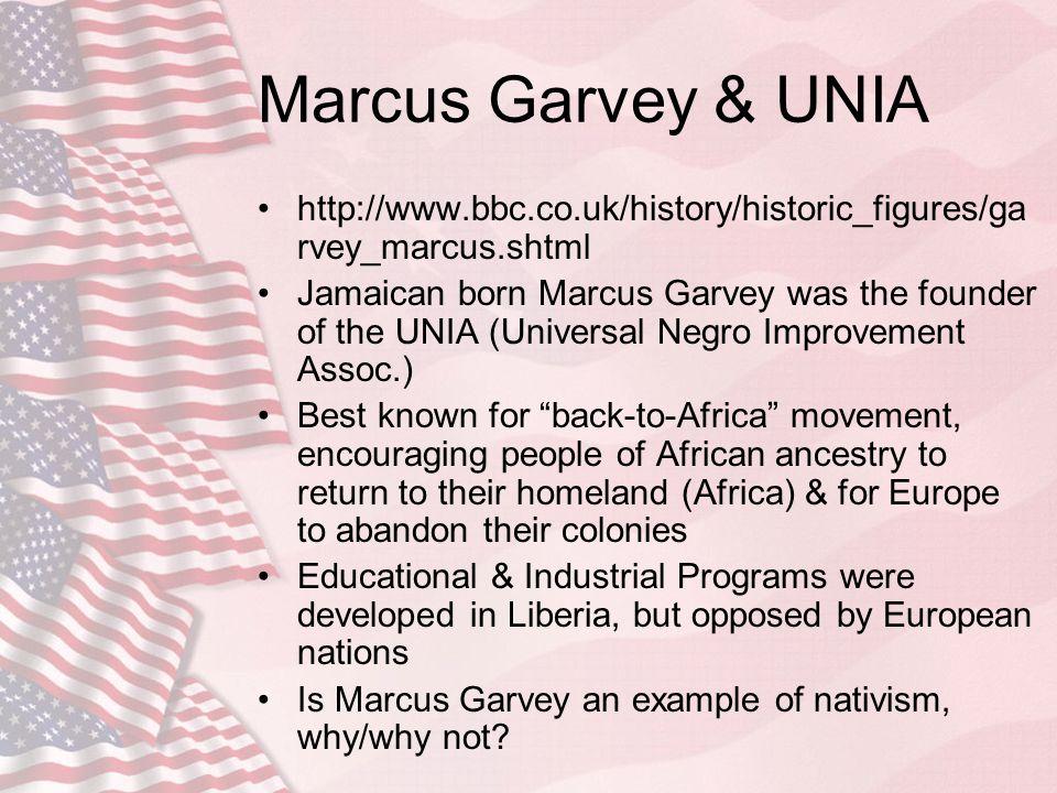 Marcus Garvey & UNIA http://www.bbc.co.uk/history/historic_figures/garvey_marcus.shtml.