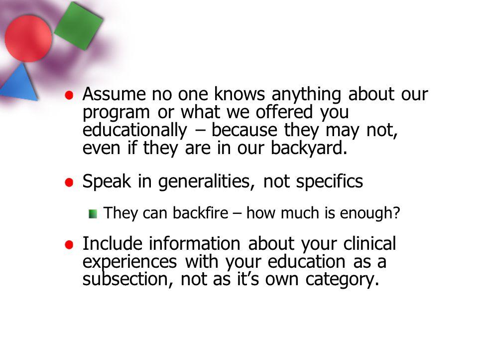 Speak in generalities, not specifics