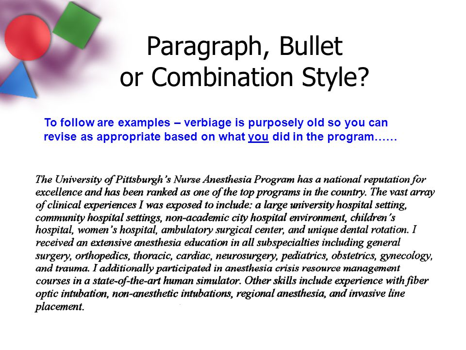 Paragraph, Bullet or Combination Style
