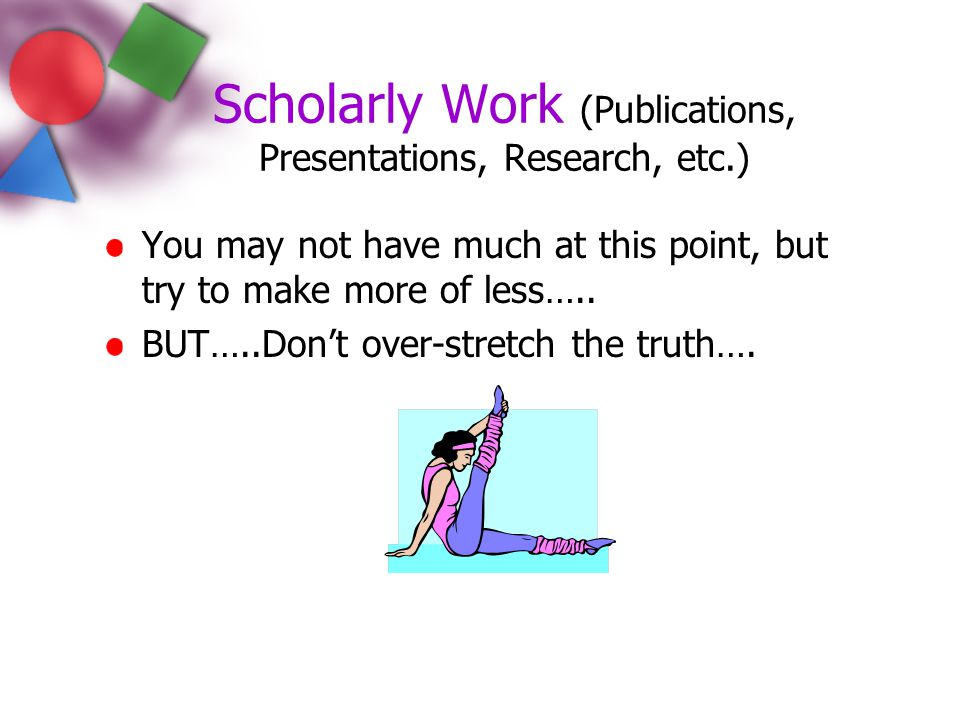 Scholarly Work (Publications, Presentations, Research, etc.)
