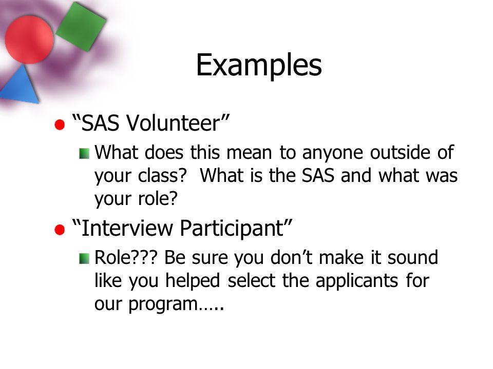 Examples SAS Volunteer Interview Participant
