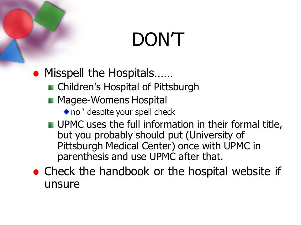 DON'T Misspell the Hospitals……