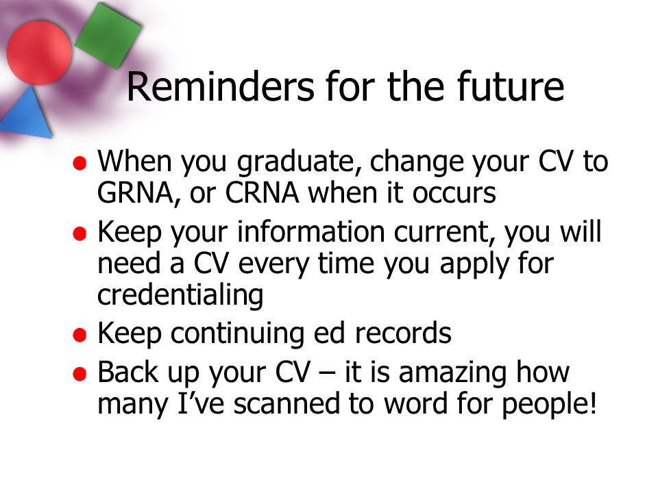 Reminders for the future