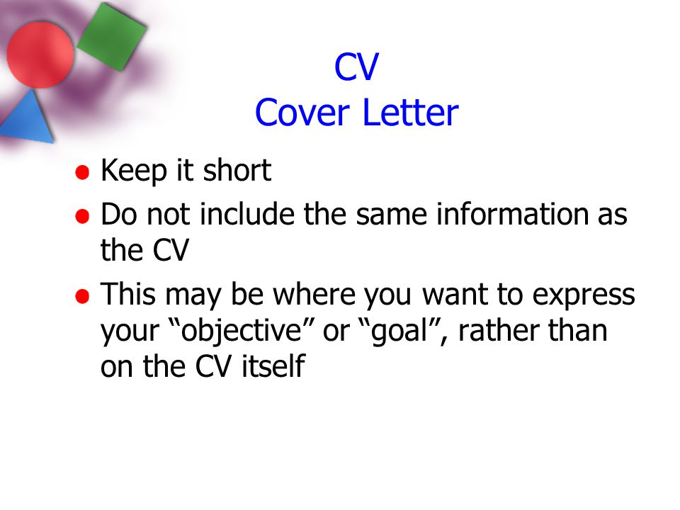 CV Cover Letter Keep it short