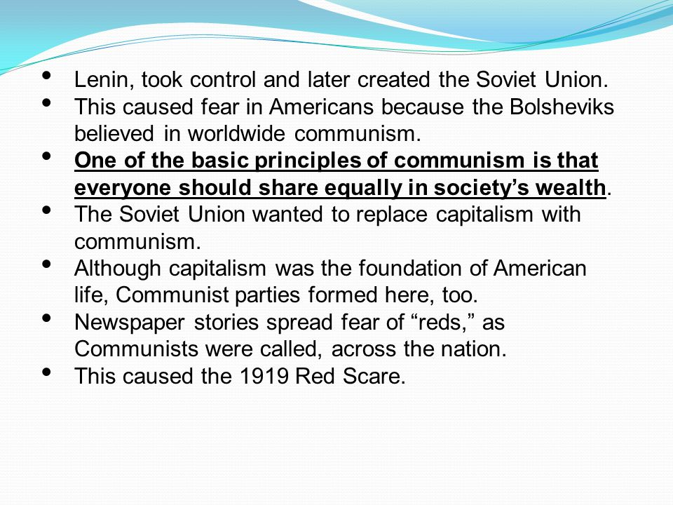 Lenin, took control and later created the Soviet Union.