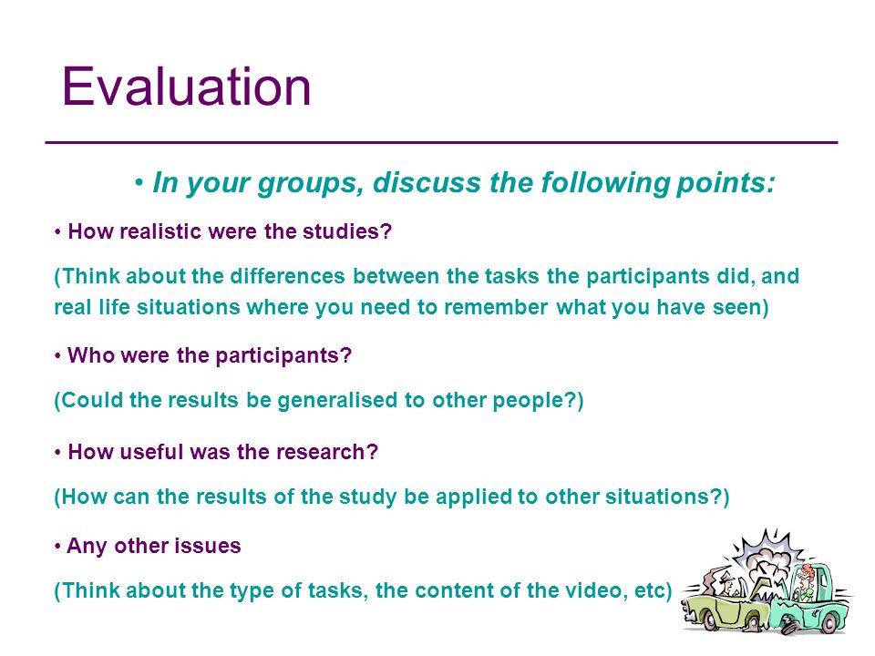 In your groups, discuss the following points: