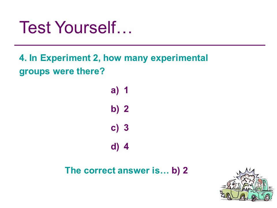 The correct answer is… b) 2