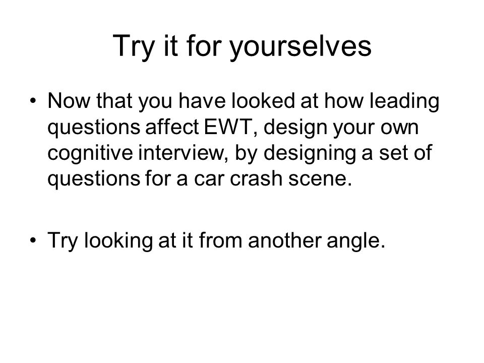 Try it for yourselves