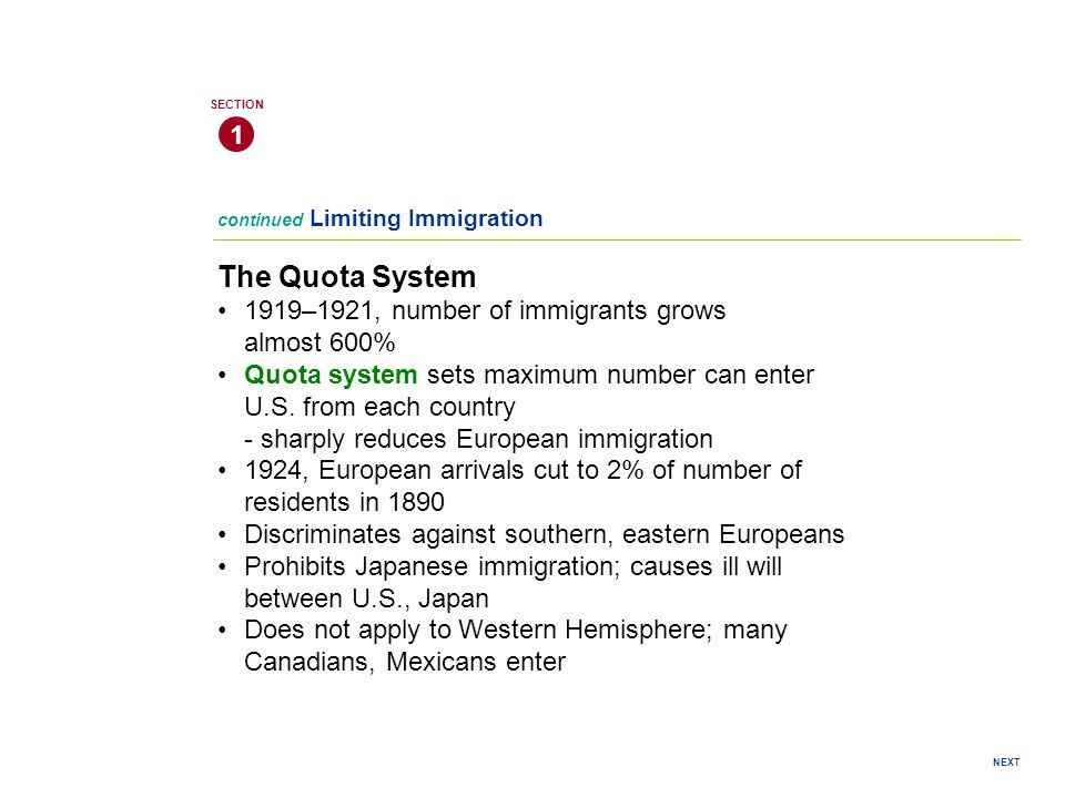 The Quota System 1 • 1919–1921, number of immigrants grows almost 600%