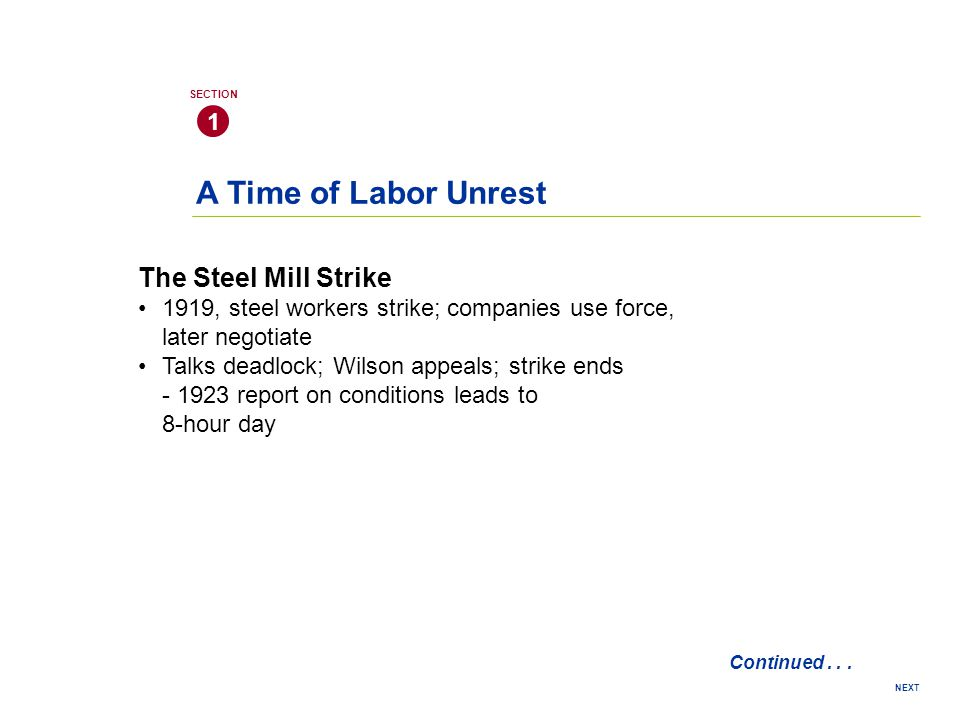 A Time of Labor Unrest The Steel Mill Strike 1