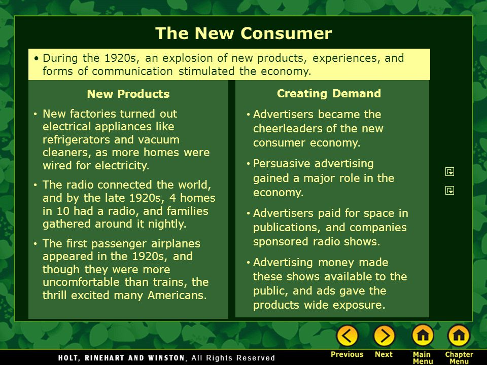The New Consumer During the 1920s, an explosion of new products, experiences, and forms of communication stimulated the economy.