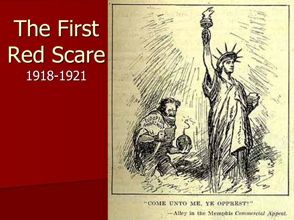 The First Red Scare 1918-1921