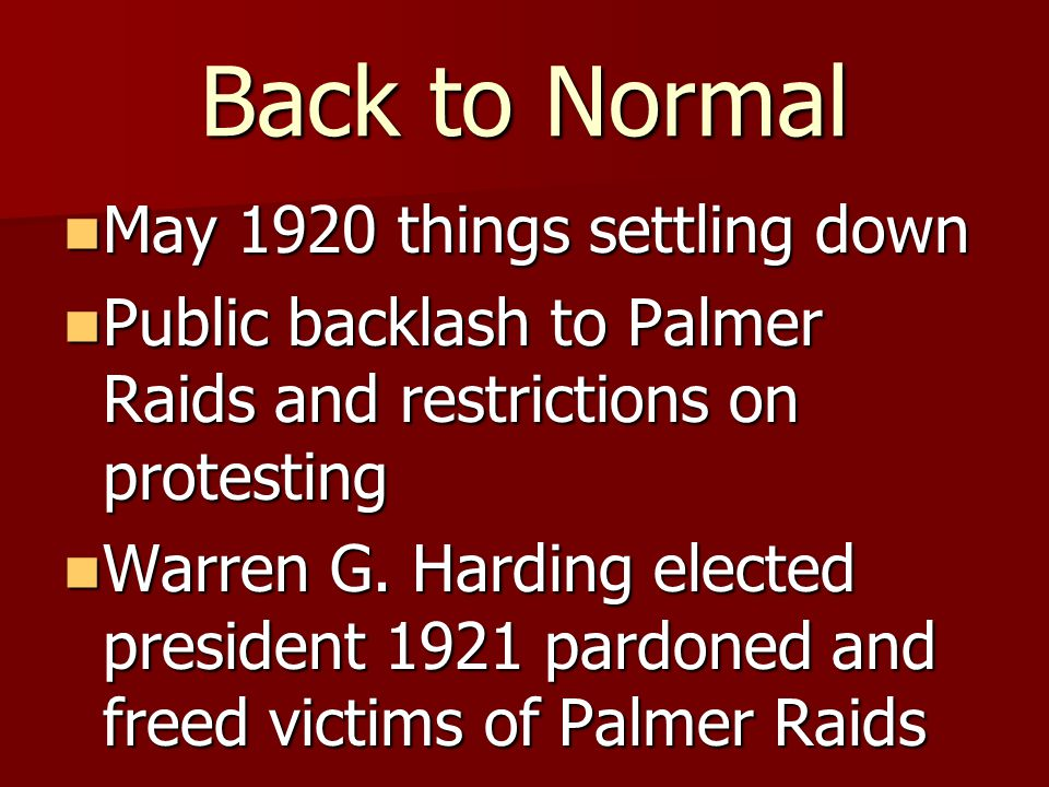 Back to Normal May 1920 things settling down