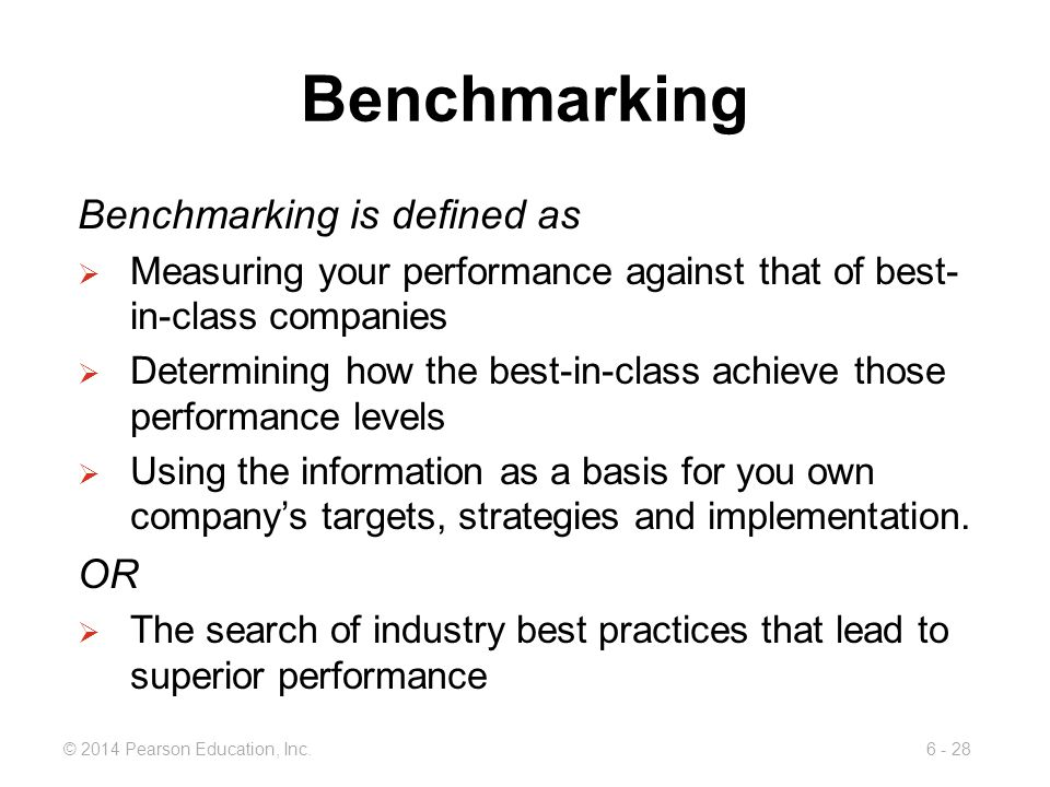 Benchmarking Benchmarking is defined as OR