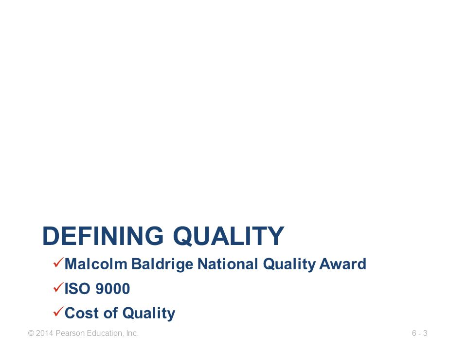 Defining quality Malcolm Baldrige National Quality Award ISO 9000