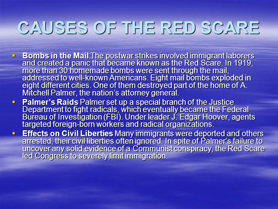 CAUSES OF THE RED SCARE
