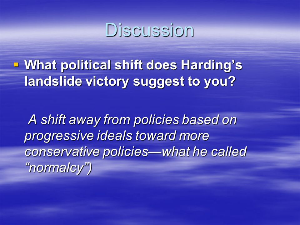 Discussion What political shift does Harding's landslide victory suggest to you