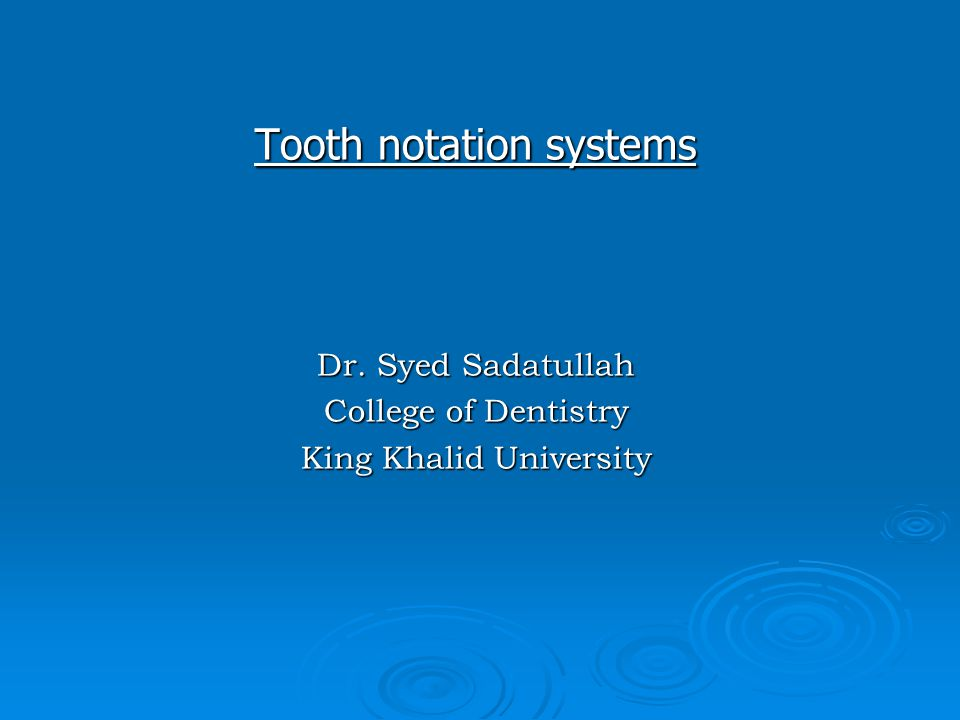 Tooth notation systems