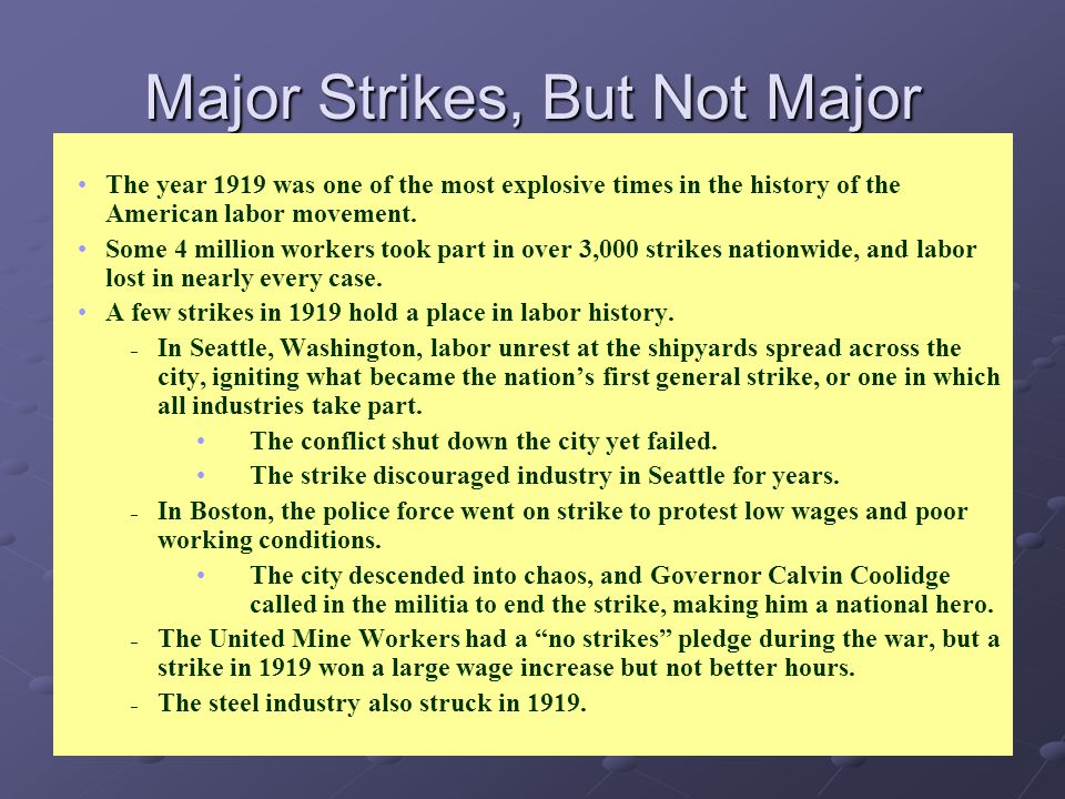 Major Strikes, But Not Major Victories
