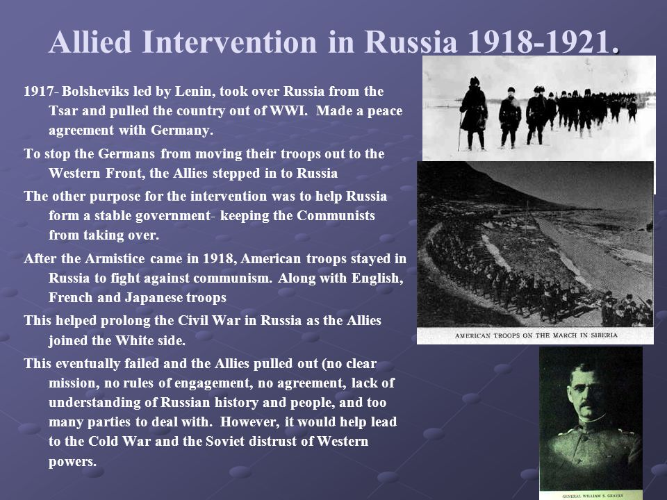 Allied Intervention in Russia 1918-1921.