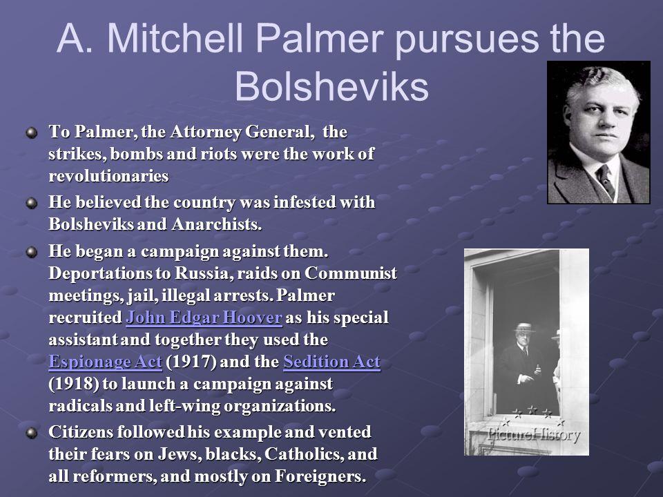 A. Mitchell Palmer pursues the Bolsheviks