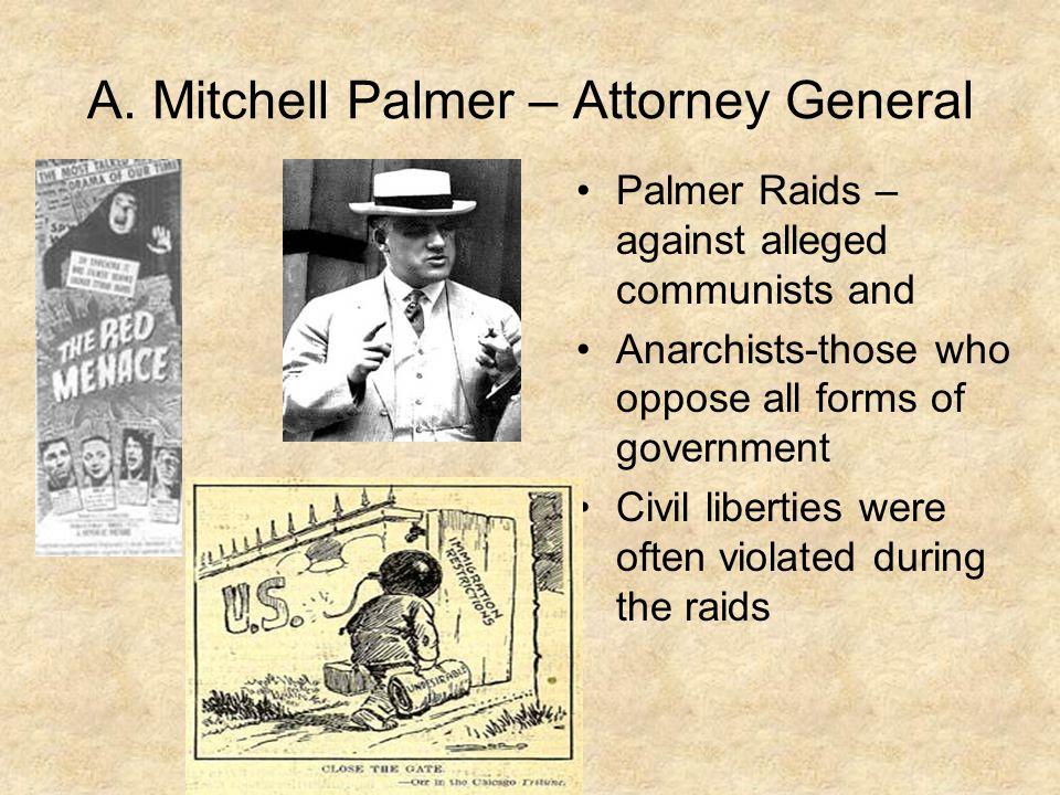 A. Mitchell Palmer – Attorney General