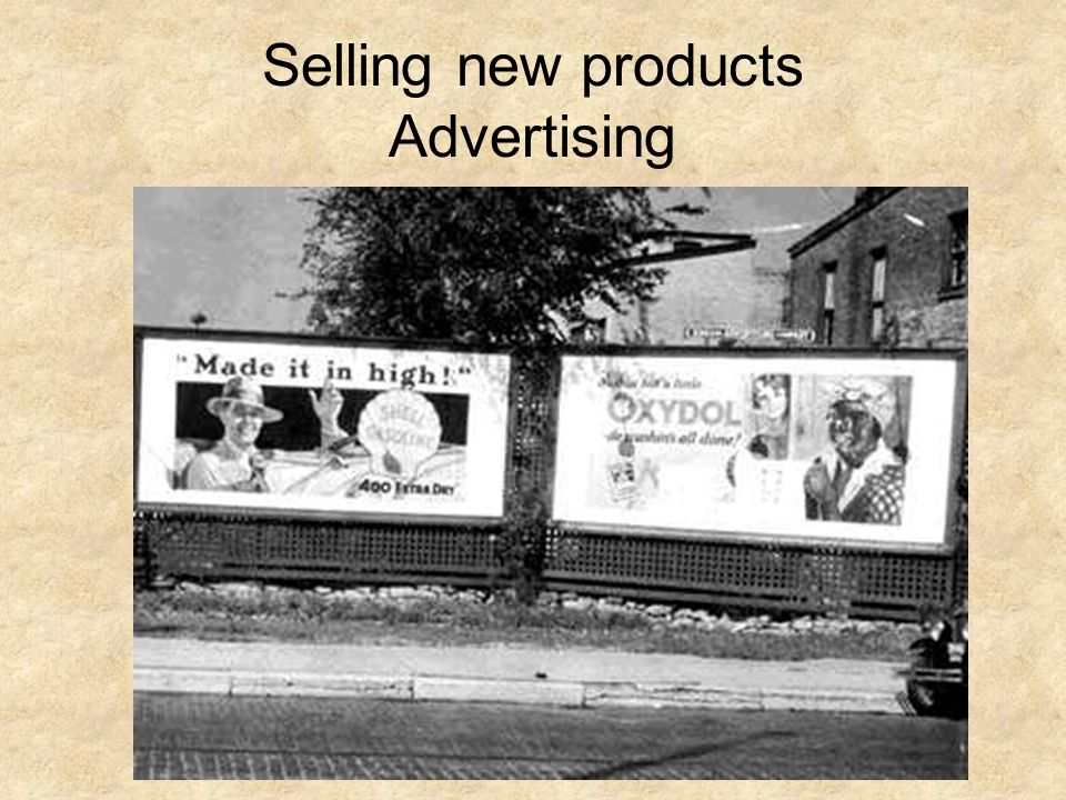Selling new products Advertising