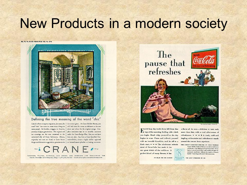 New Products in a modern society