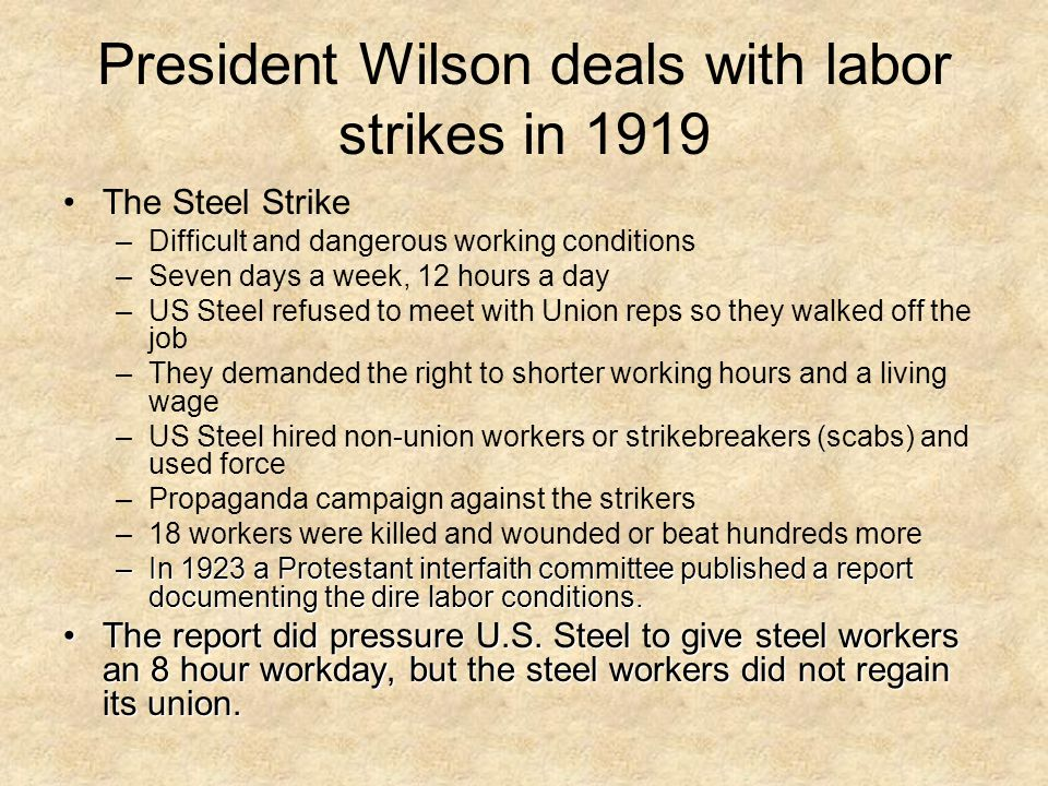 President Wilson deals with labor strikes in 1919