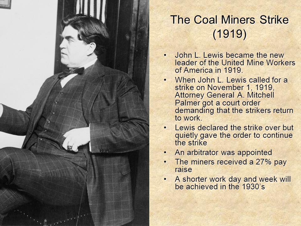 The Coal Miners Strike (1919)