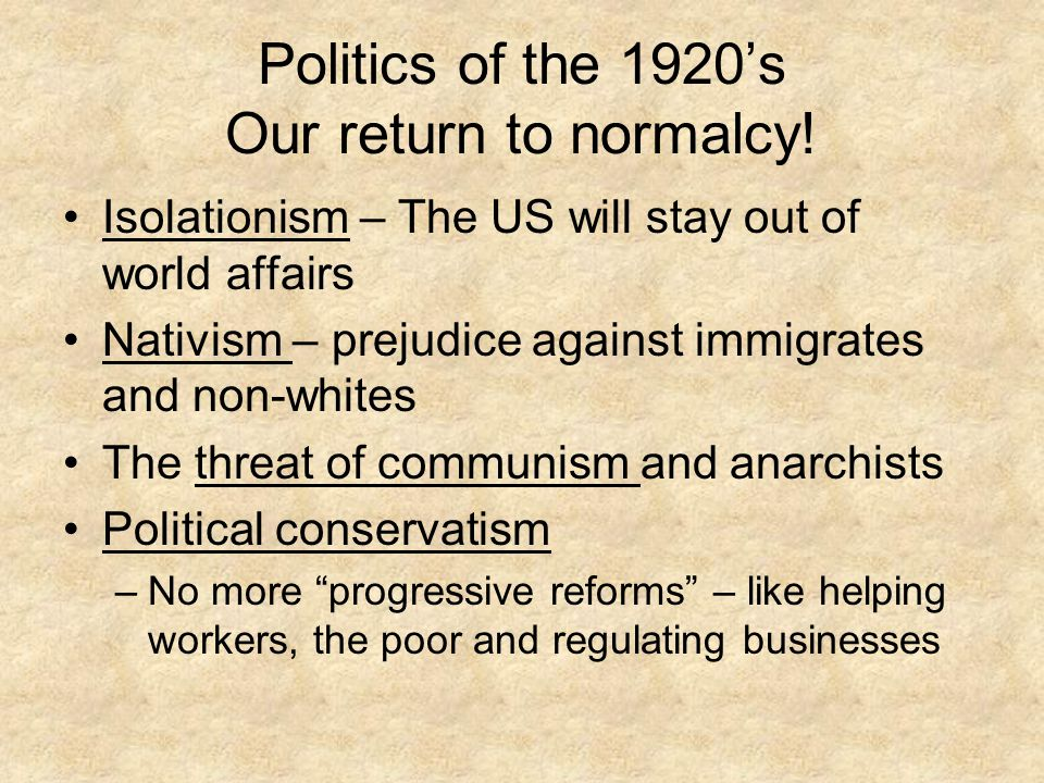 Politics of the 1920's Our return to normalcy!