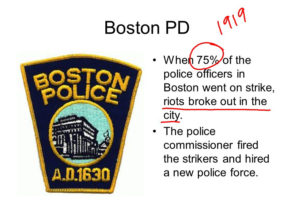 Boston PD When 75% of the police officers in Boston went on strike, riots broke out in the city.