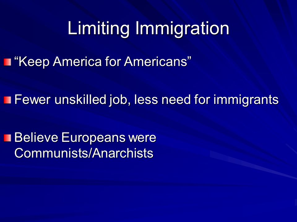 Limiting Immigration Keep America for Americans