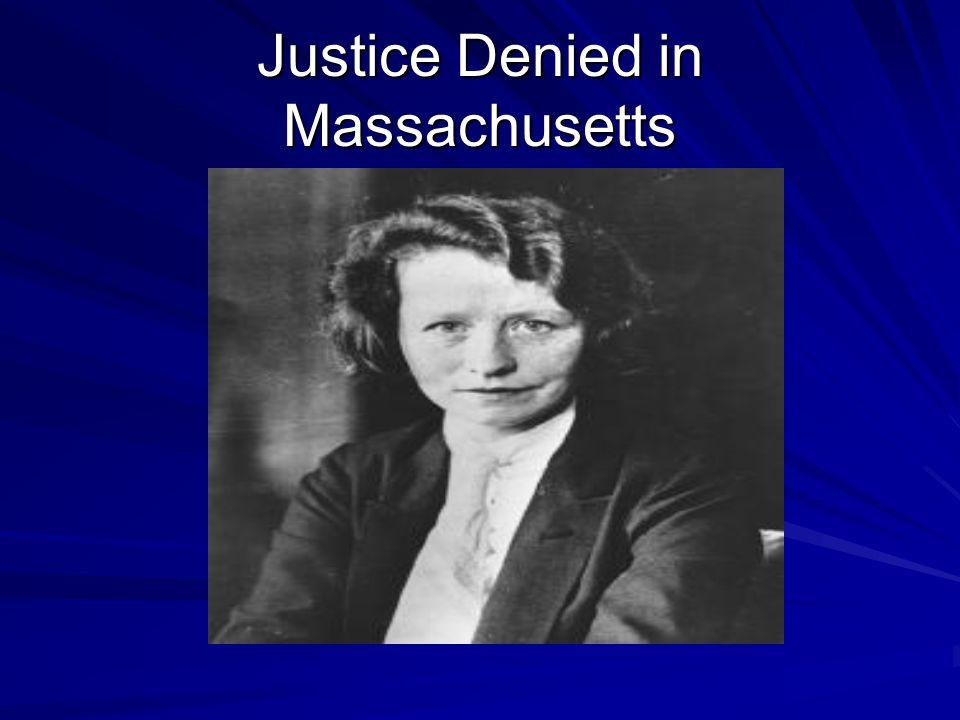 Justice Denied in Massachusetts