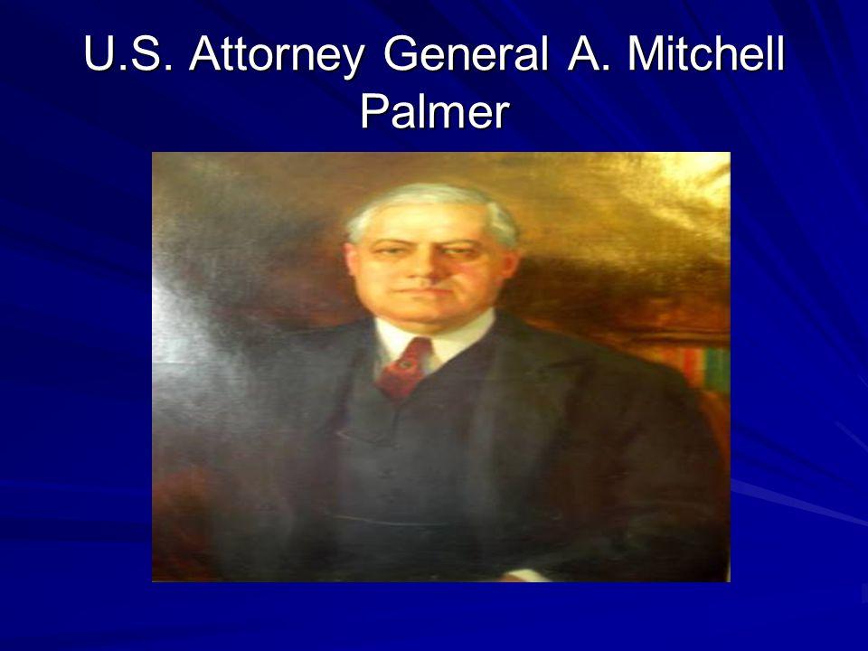 U.S. Attorney General A. Mitchell Palmer