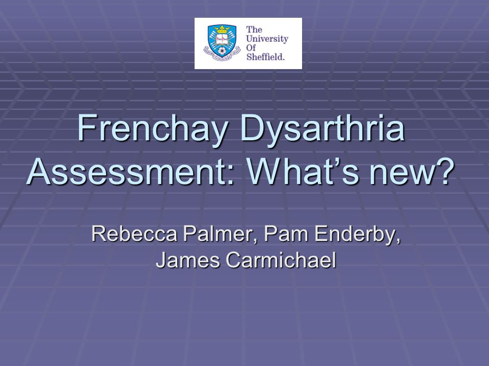 Frenchay Dysarthria Assessment: What's new