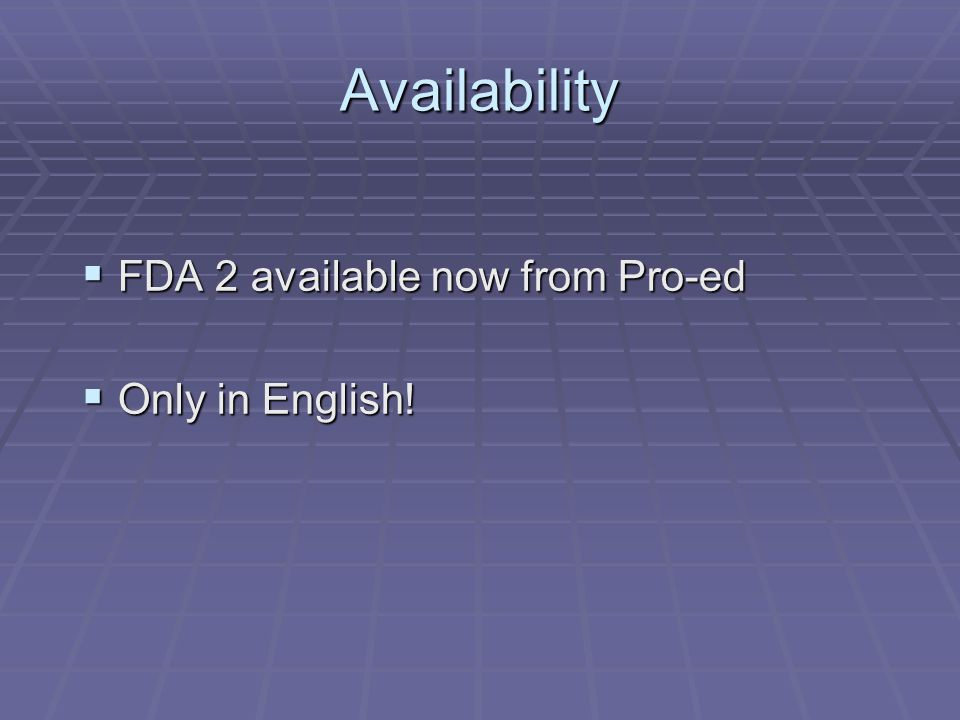 Availability FDA 2 available now from Pro-ed Only in English!