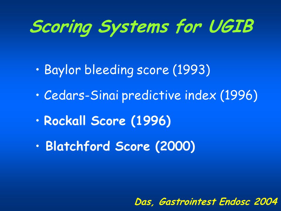 Scoring Systems for UGIB