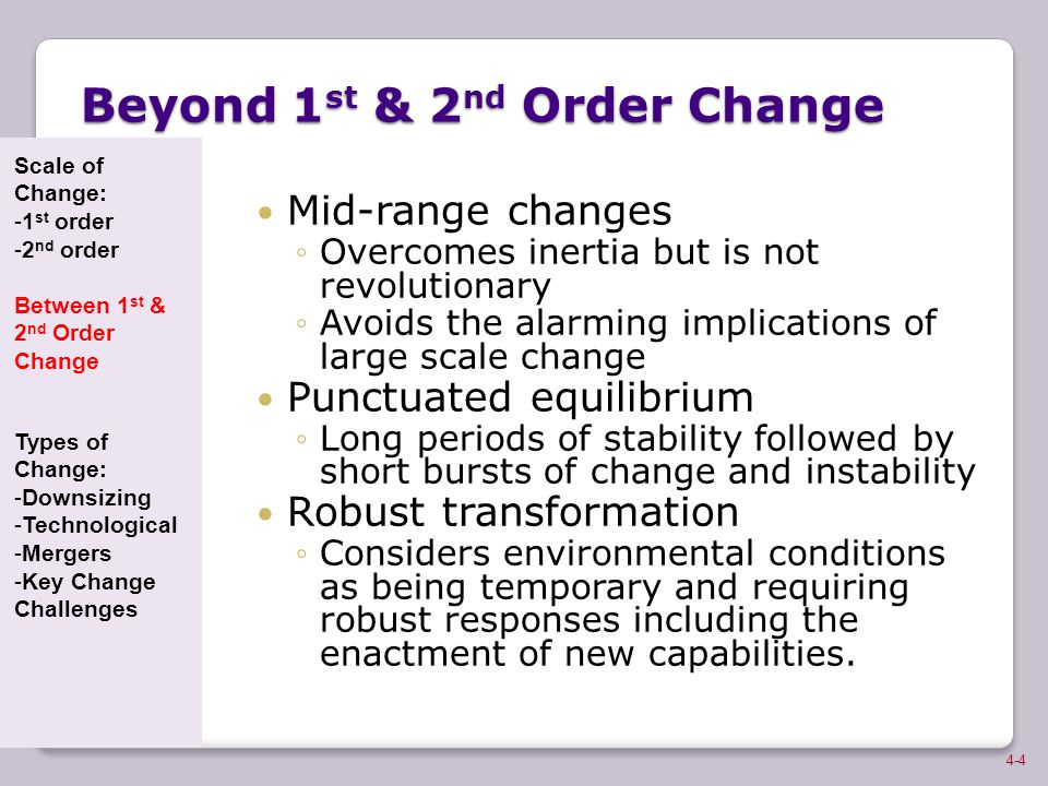 Beyond 1st & 2nd Order Change
