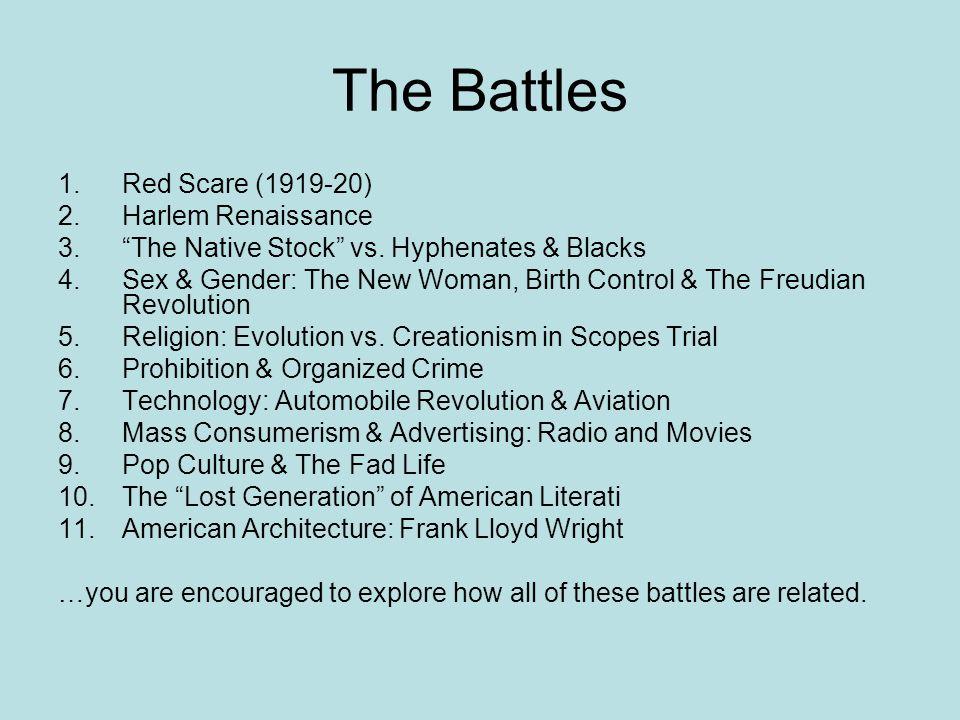The Battles Red Scare (1919-20) Harlem Renaissance
